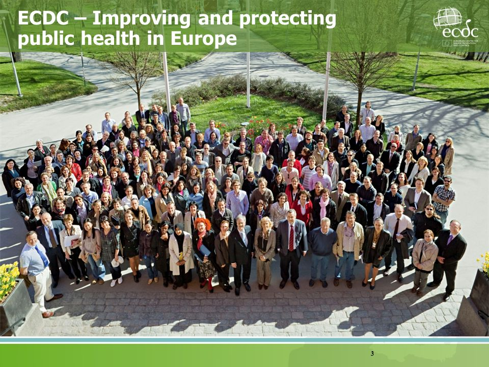 ECDC – Improving and protecting public health in Europe