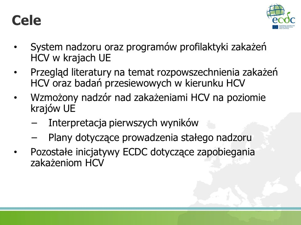 CeleSystem nadzoru oraz programów profilaktyki zakażeń HCV w krajach UE.