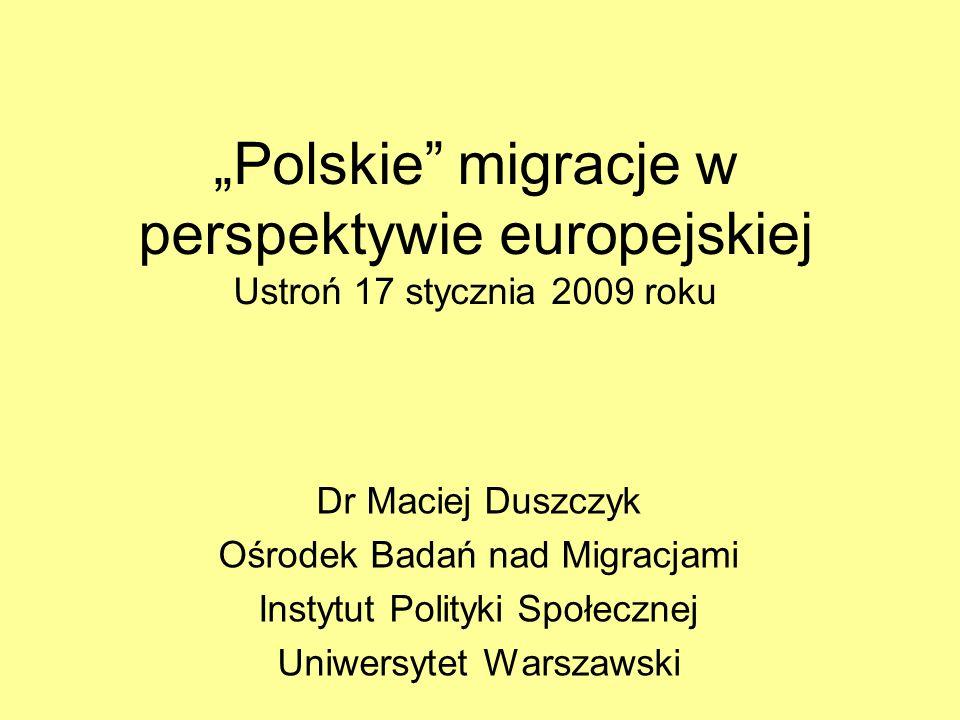"""""""Polskie migracje w perspektywie europejskiej Ustroń 17 stycznia 2009 roku"""