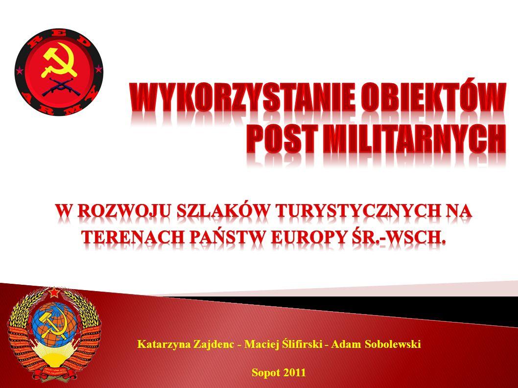 Wykorzystanie obiektów post militarnych