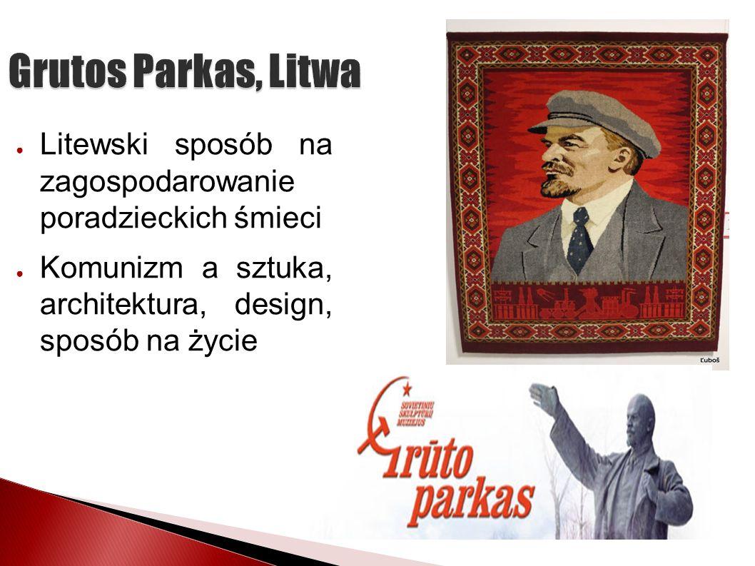Grutos Parkas, Litwa Litewski sposób na zagospodarowanie poradzieckich śmieci.