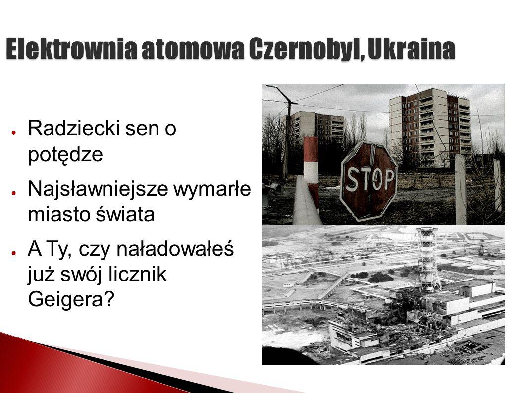 Elektrownia atomowa Czernobyl, Ukraina