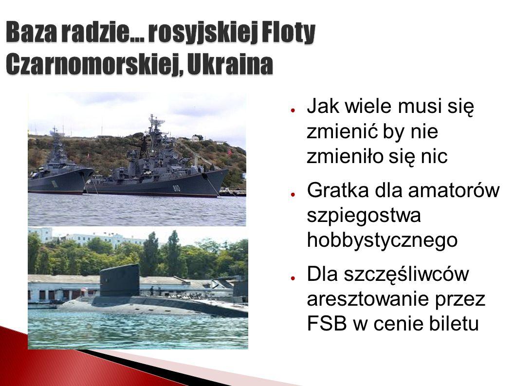 Baza radzie... rosyjskiej Floty Czarnomorskiej, Ukraina
