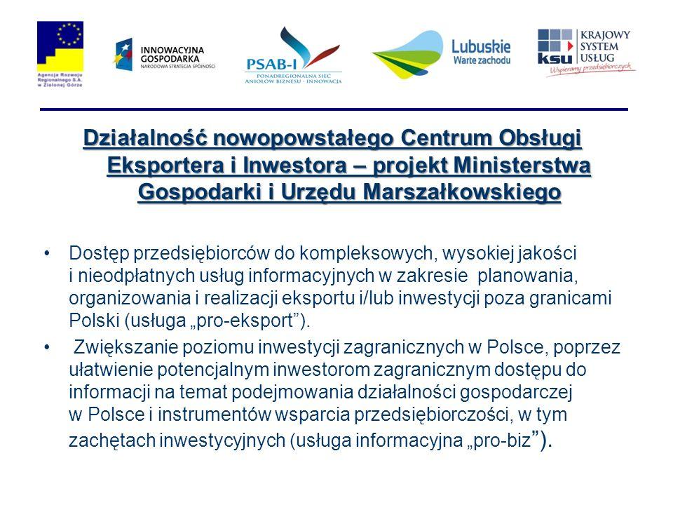Działalność nowopowstałego Centrum Obsługi Eksportera i Inwestora – projekt Ministerstwa Gospodarki i Urzędu Marszałkowskiego