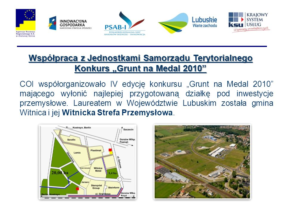 """Współpraca z Jednostkami Samorządu Terytorialnego Konkurs """"Grunt na Medal 2010"""