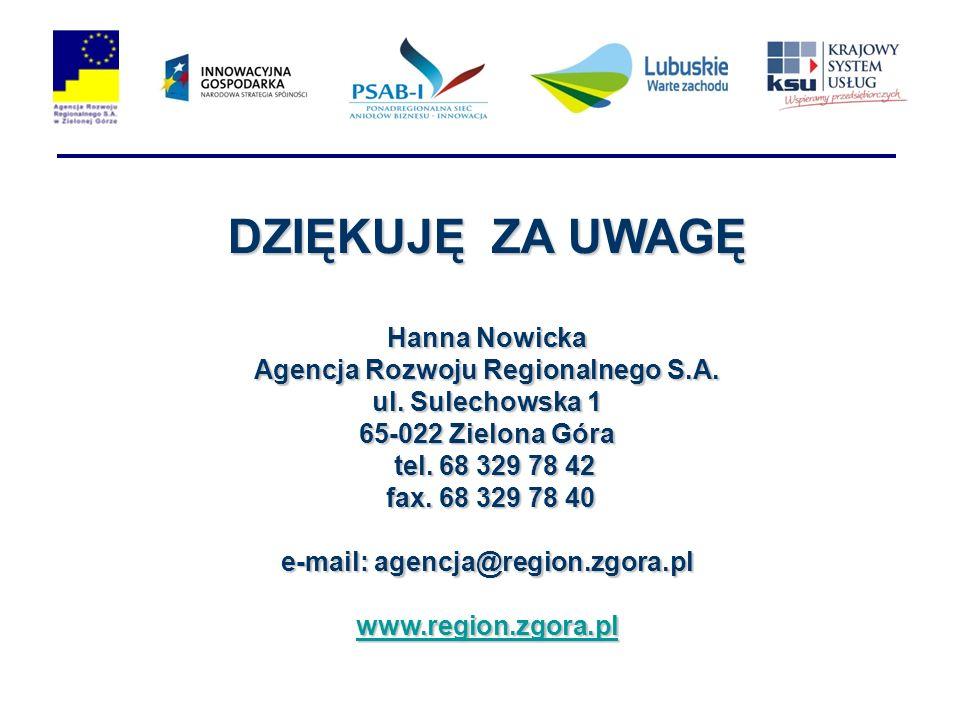 Agencja Rozwoju Regionalnego S.A. e-mail: agencja@region.zgora.pl