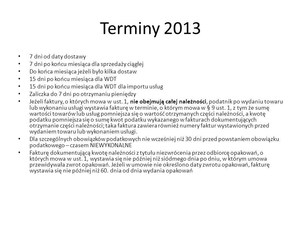 Terminy 2013 7 dni od daty dostawy