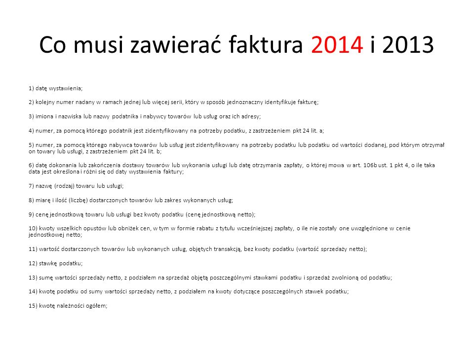 Co musi zawierać faktura 2014 i 2013