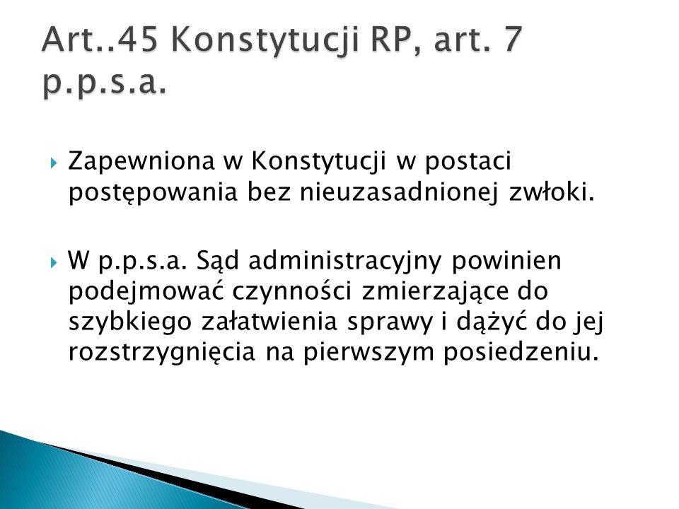 Art..45 Konstytucji RP, art. 7 p.p.s.a.