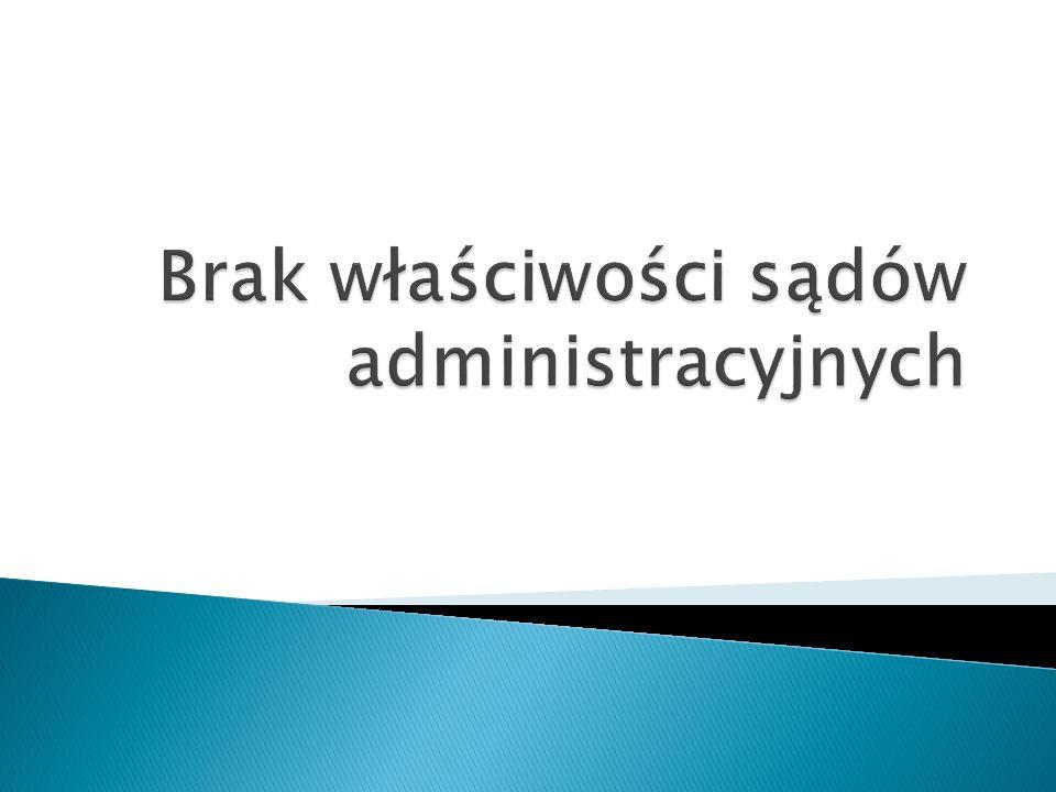 Brak właściwości sądów administracyjnych