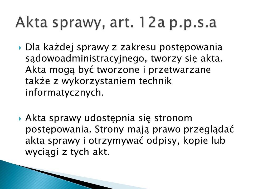 Akta sprawy, art. 12a p.p.s.a
