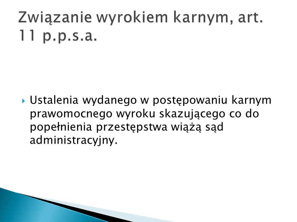 Związanie wyrokiem karnym, art. 11 p.p.s.a.