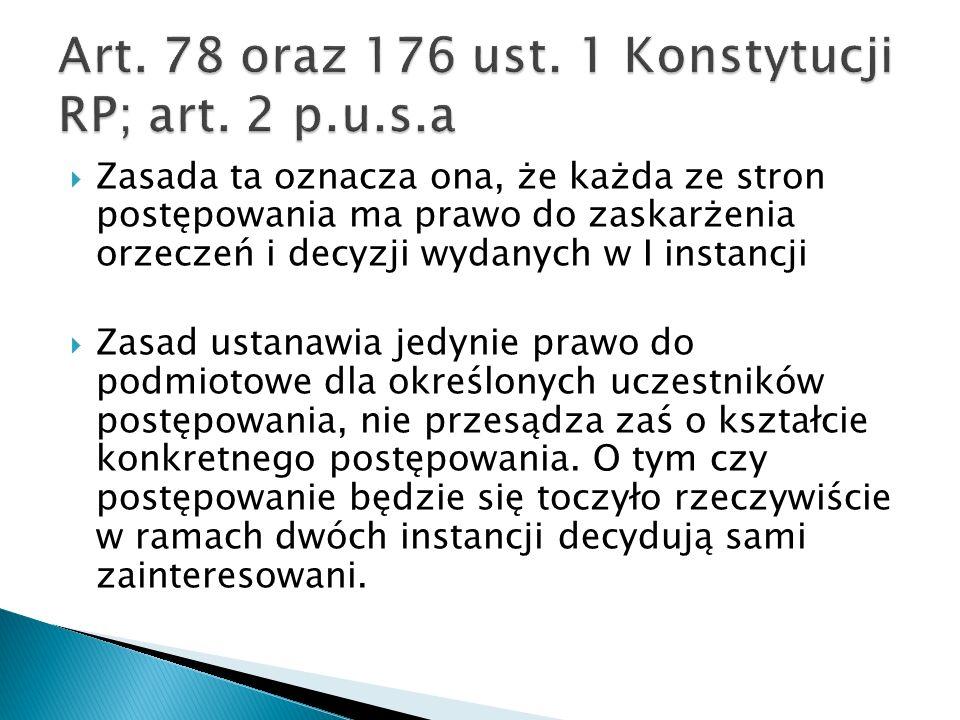 Art. 78 oraz 176 ust. 1 Konstytucji RP; art. 2 p.u.s.a