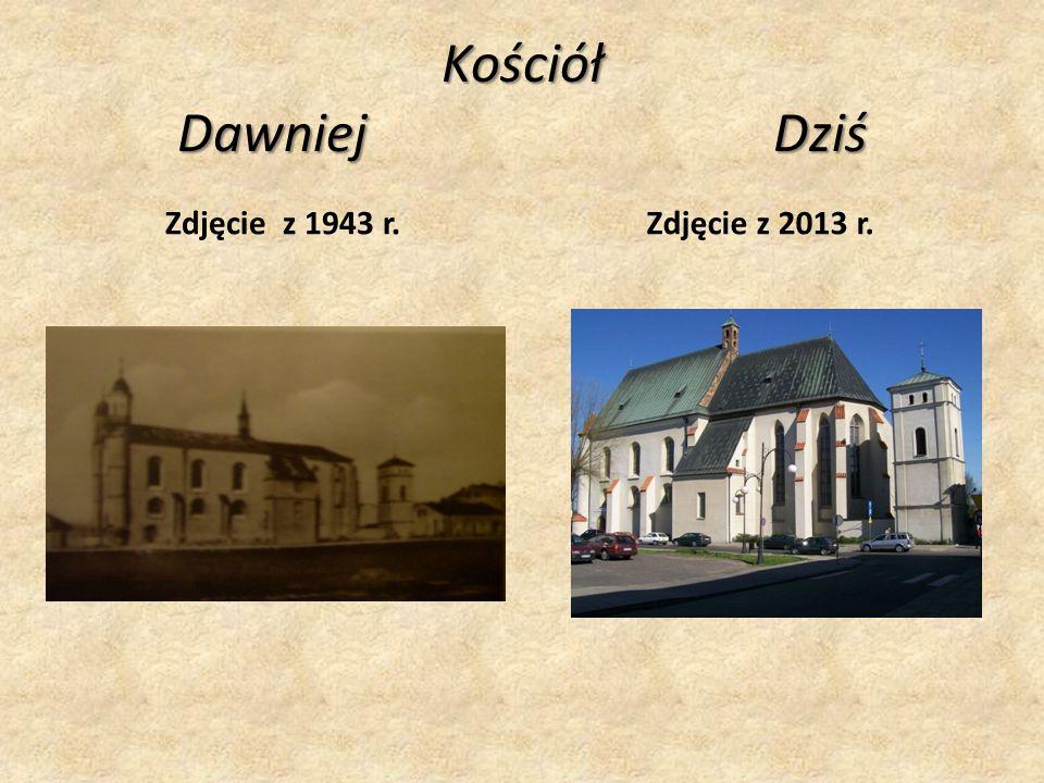 Kościół Dawniej Dziś Zdjęcie z 1943 r. Zdjęcie z 2013 r.