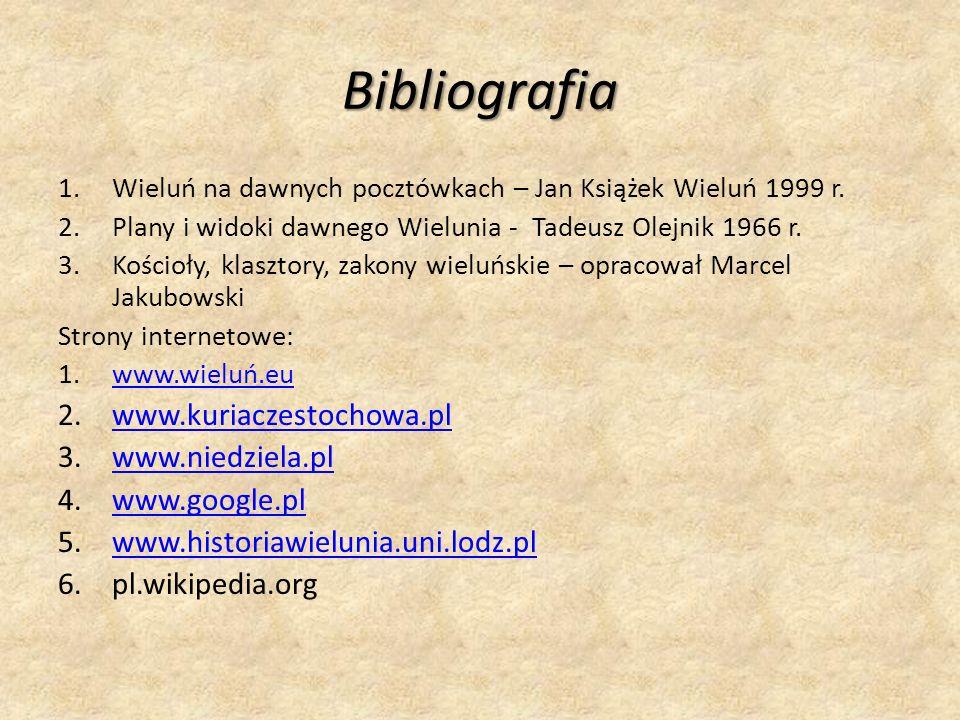 Bibliografia www.kuriaczestochowa.pl www.niedziela.pl www.google.pl