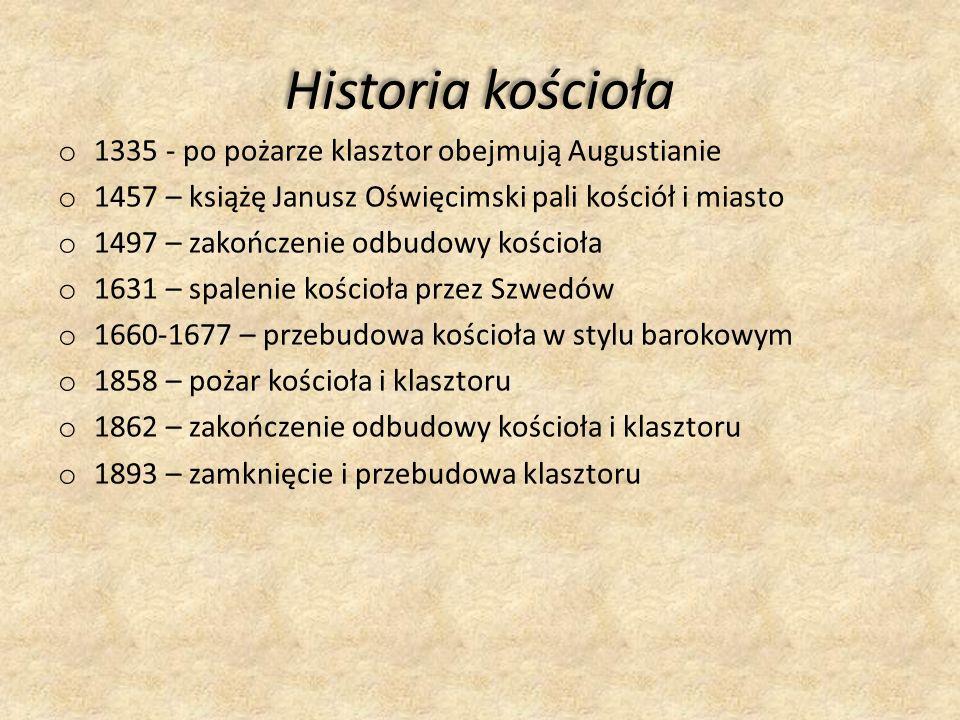 Historia kościoła 1335 - po pożarze klasztor obejmują Augustianie