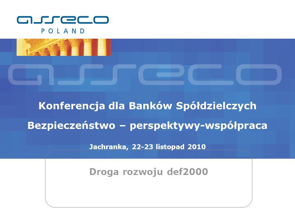 Konferencja dla Banków Spółdzielczych Bezpieczeństwo – perspektywy-współpraca Jachranka, 22-23 listopad 2010