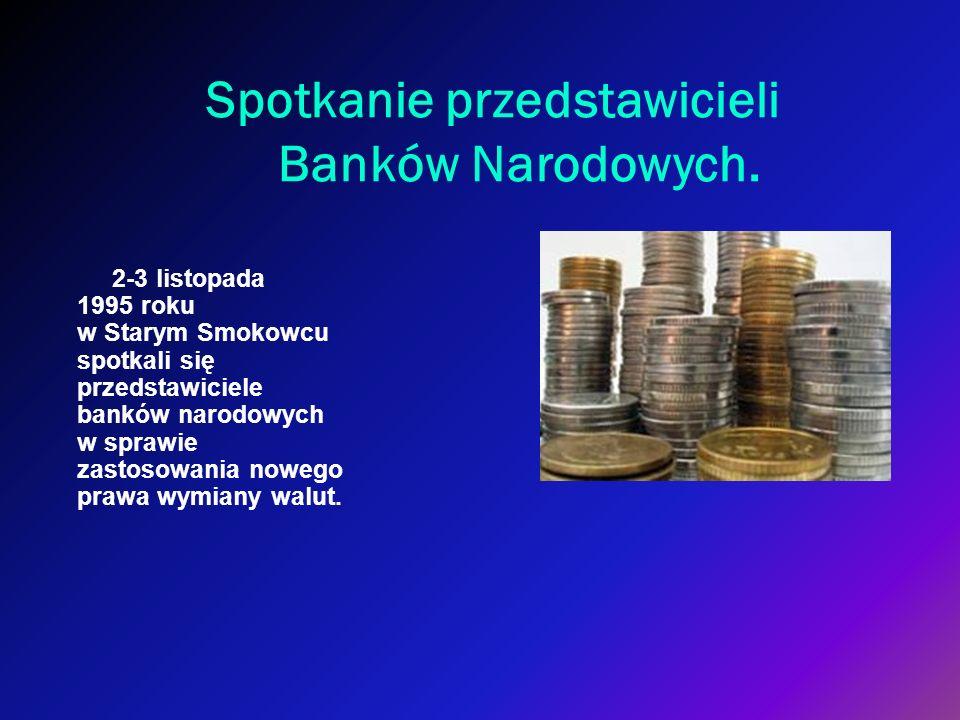 Spotkanie przedstawicieli Banków Narodowych.