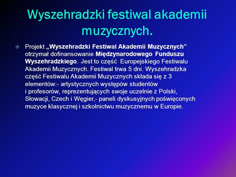 Wyszehradzki festiwal akademii muzycznych.