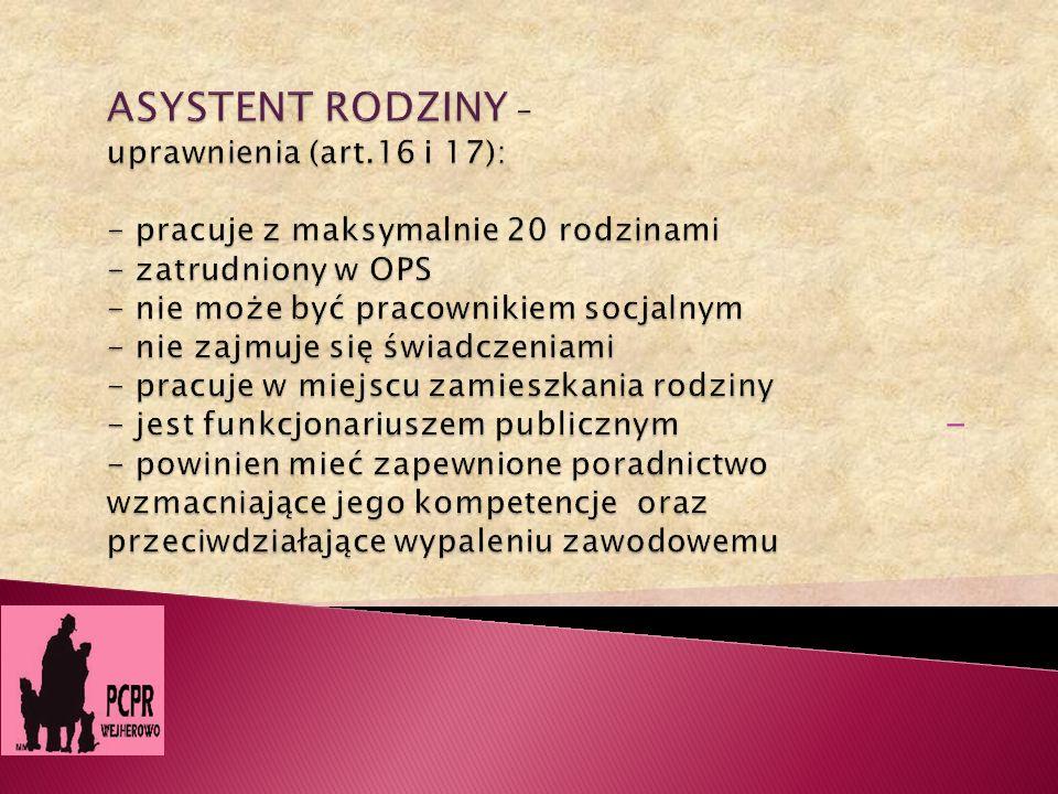 ASYSTENT RODZINY – uprawnienia (art