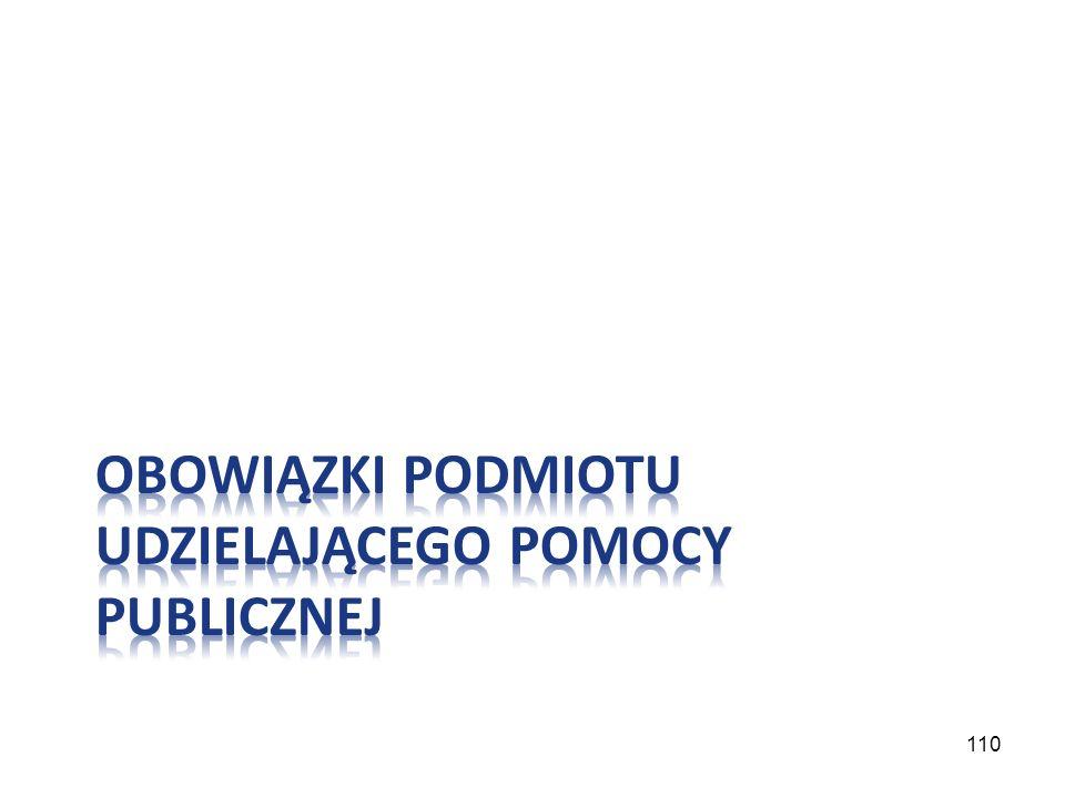 Obowiązki podmiotu udzielającego pomocy publicznej