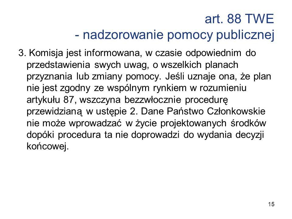 art. 88 TWE - nadzorowanie pomocy publicznej