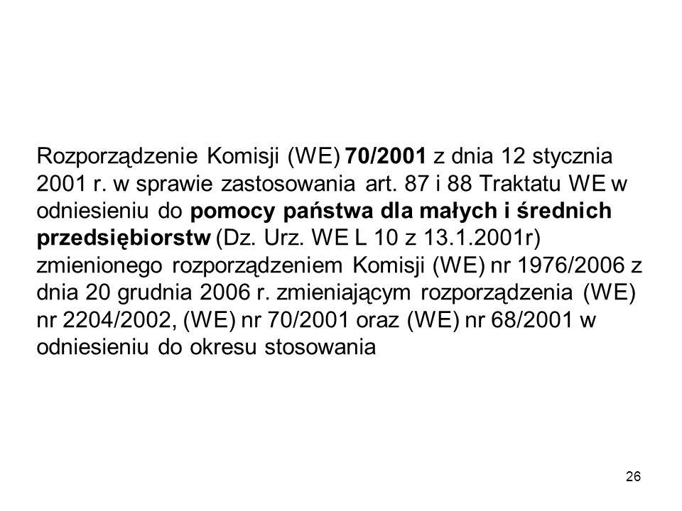 Rozporządzenie Komisji (WE) 70/2001 z dnia 12 stycznia 2001 r