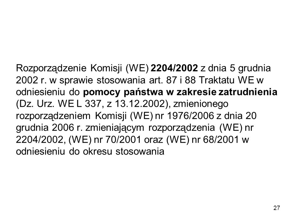 Rozporządzenie Komisji (WE) 2204/2002 z dnia 5 grudnia 2002 r
