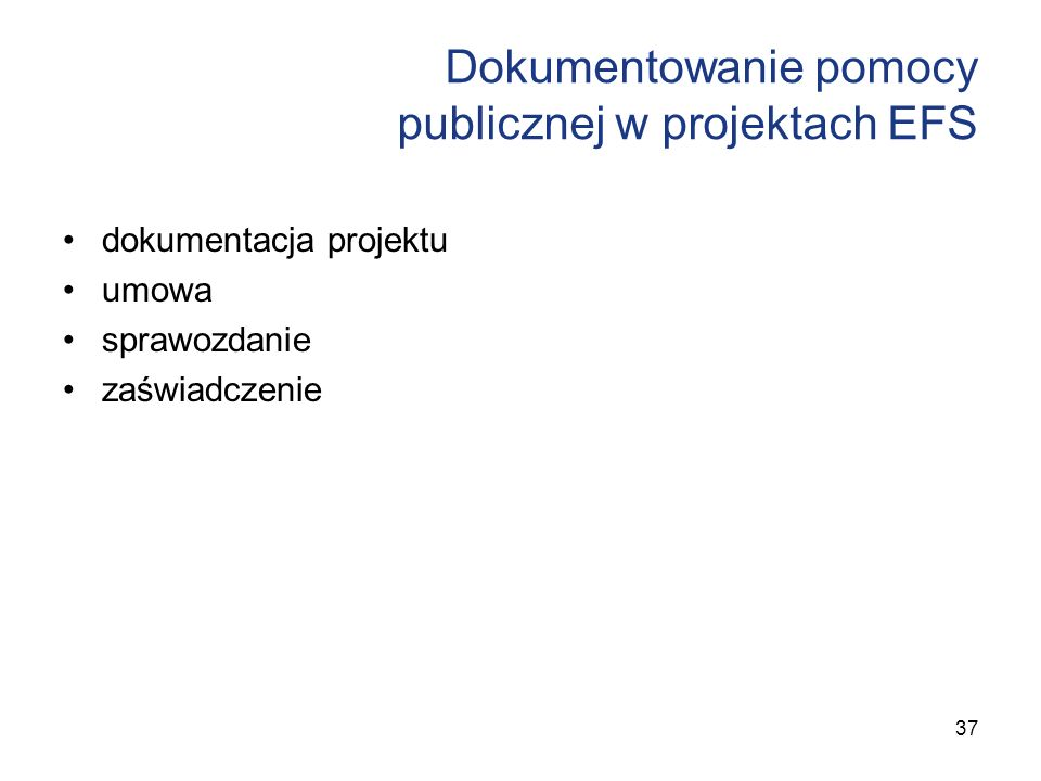 Dokumentowanie pomocy publicznej w projektach EFS