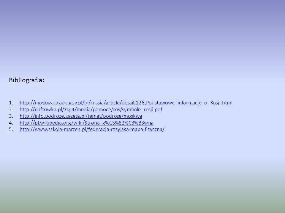 Bibliografia: http://moskwa.trade.gov.pl/pl/russia/article/detail,126,Podstawowe_informacje_o_Rosji.html.