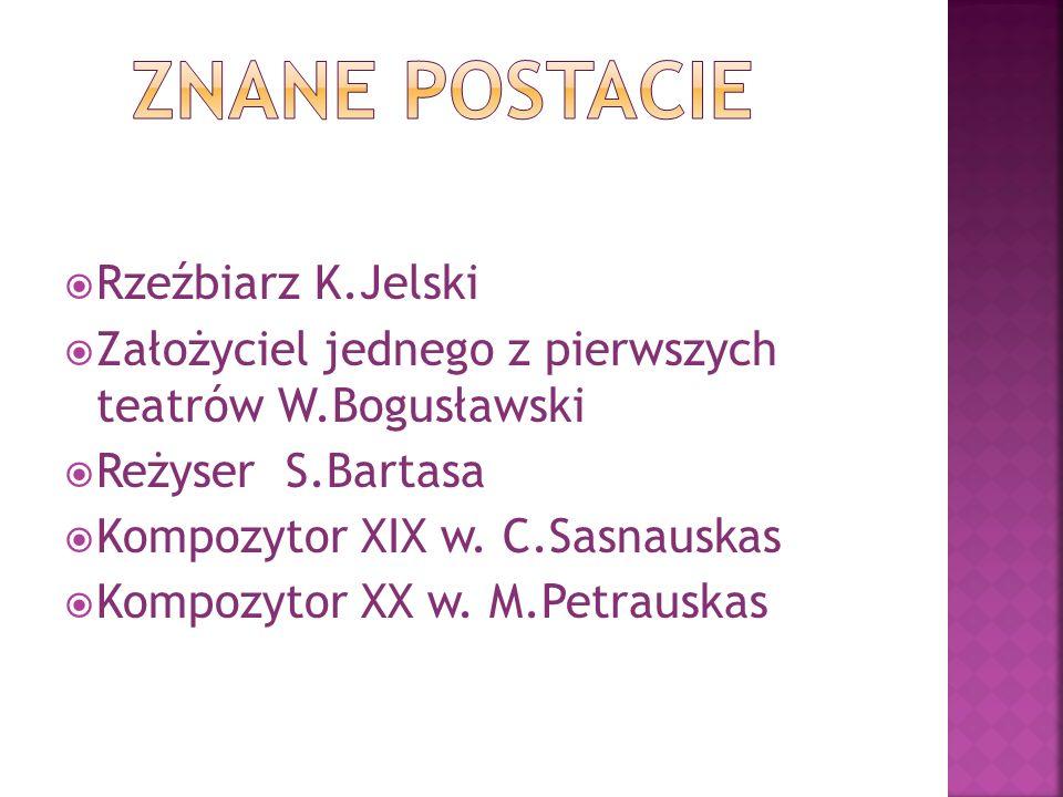 ZNANE POSTACIE Rzeźbiarz K.Jelski