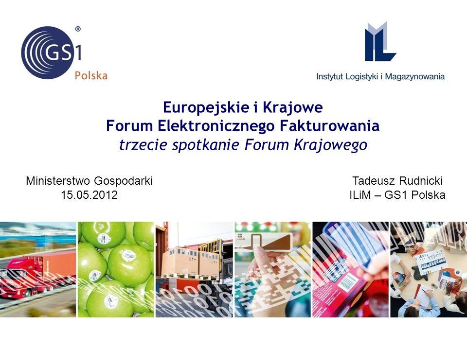 Tadeusz Rudnicki ILiM – GS1 Polska