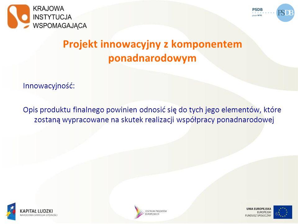Projekt innowacyjny z komponentem ponadnarodowym
