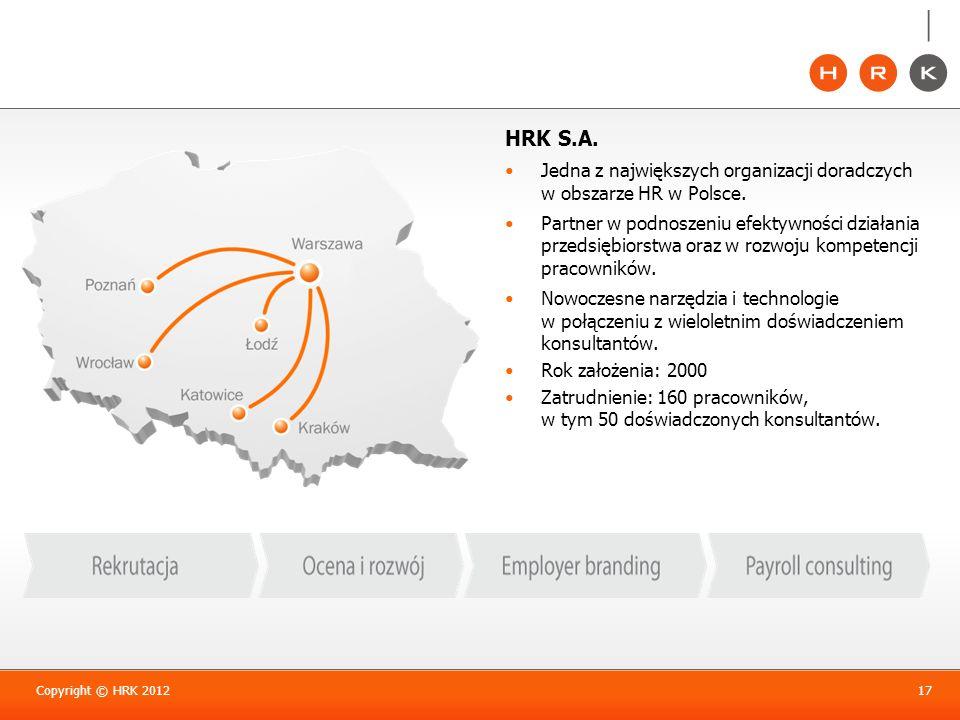 HRK S.A.Jedna z największych organizacji doradczych w obszarze HR w Polsce.