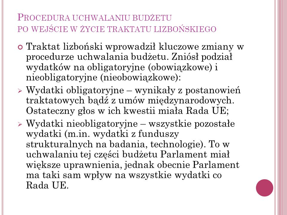 Procedura uchwalaniu budżetu po wejście w życie traktatu lizbońskiego