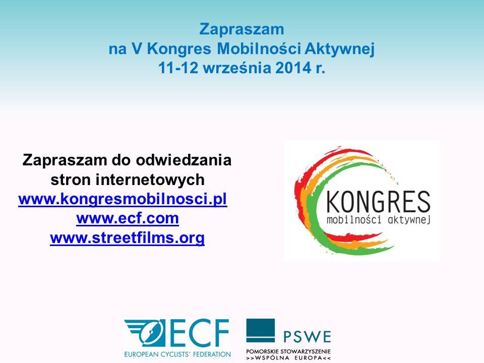 na V Kongres Mobilności Aktywnej 11-12 września 2014 r.