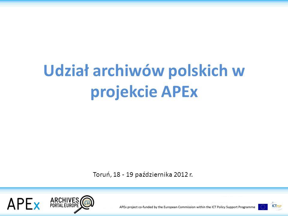 Udział archiwów polskich w projekcie APEx
