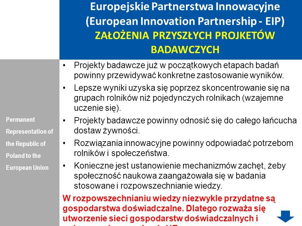 Europejskie Partnerstwa Innowacyjne (European Innovation Partnership - EIP) ZAŁOŻENIA PRZYSZŁYCH PROJKETÓW BADAWCZYCH