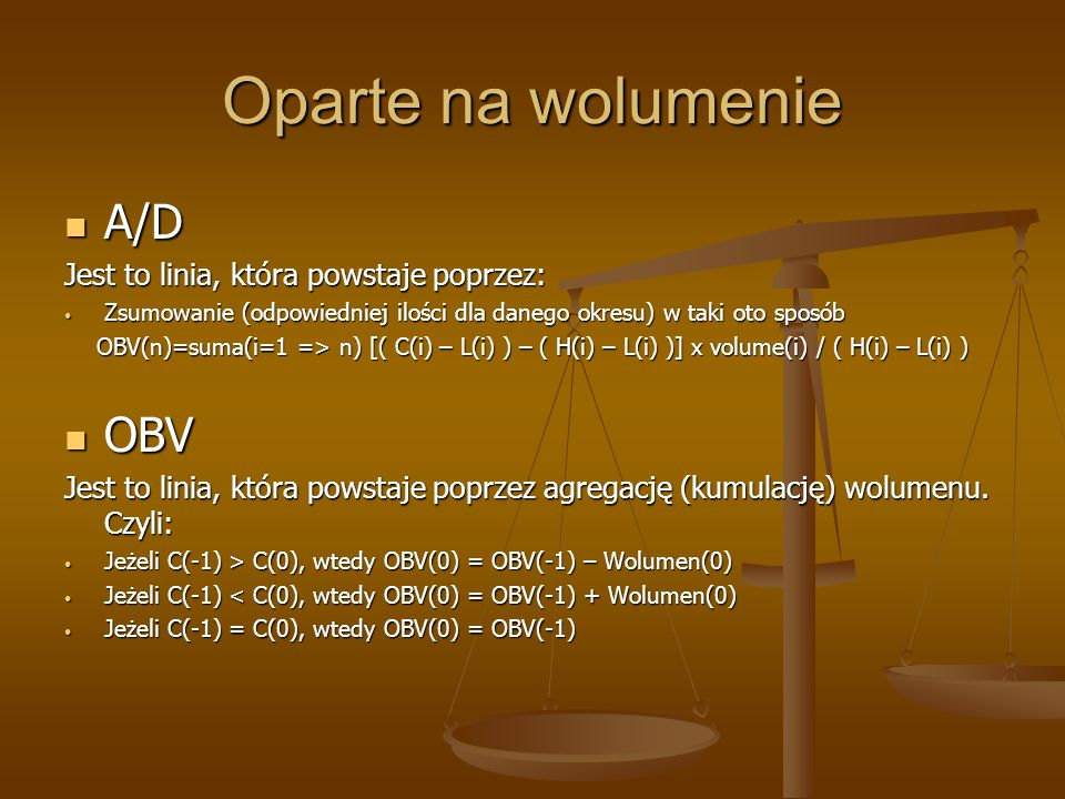 Oparte na wolumenie A/D OBV Jest to linia, która powstaje poprzez: