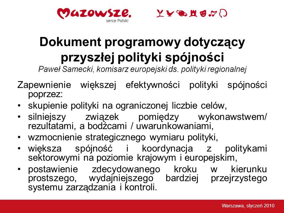 Dokument programowy dotyczący przyszłej polityki spójności Paweł Samecki, komisarz europejski ds. polityki regionalnej