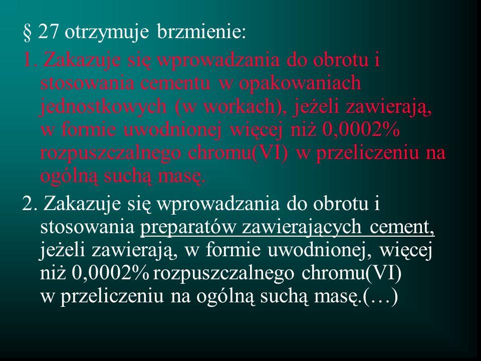 § 27 otrzymuje brzmienie: