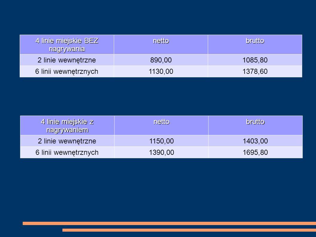 4 linie miejskie BEZ nagrywania netto brutto 2 linie wewnętrzne 890,00