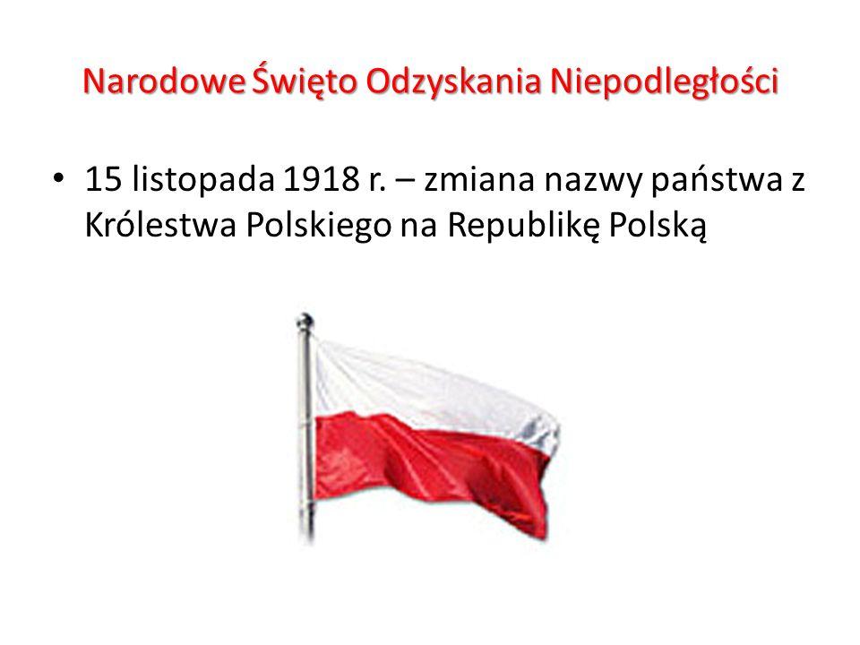 Narodowe Święto Odzyskania Niepodległości