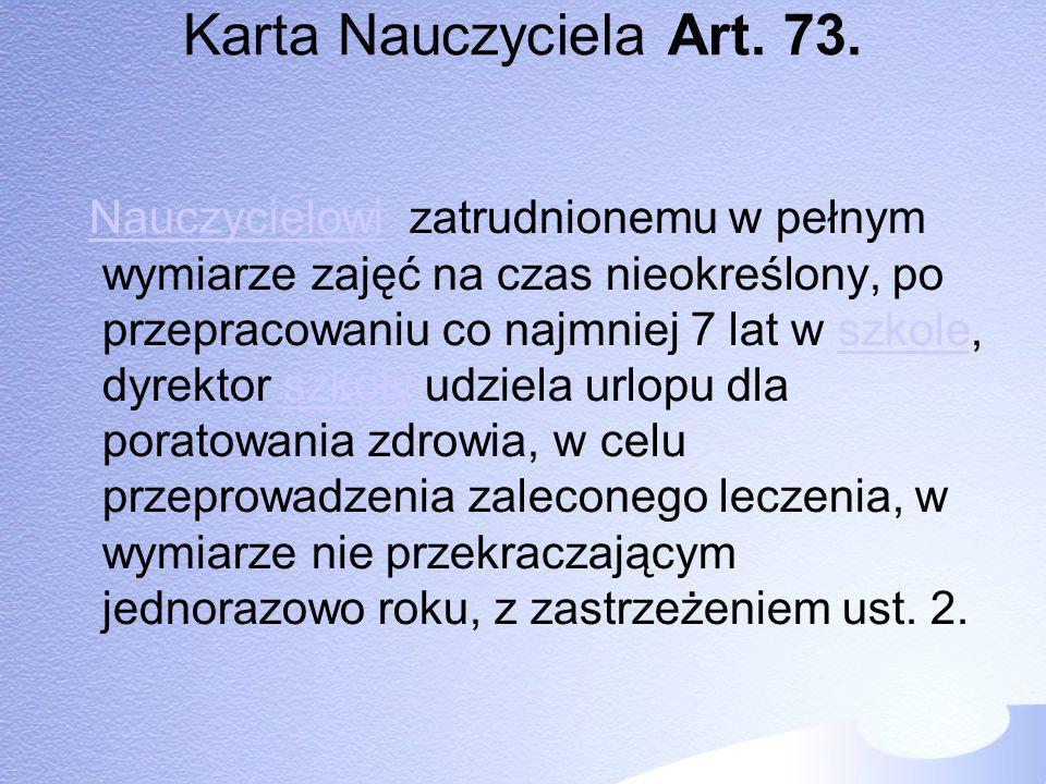 Karta Nauczyciela Art. 73.