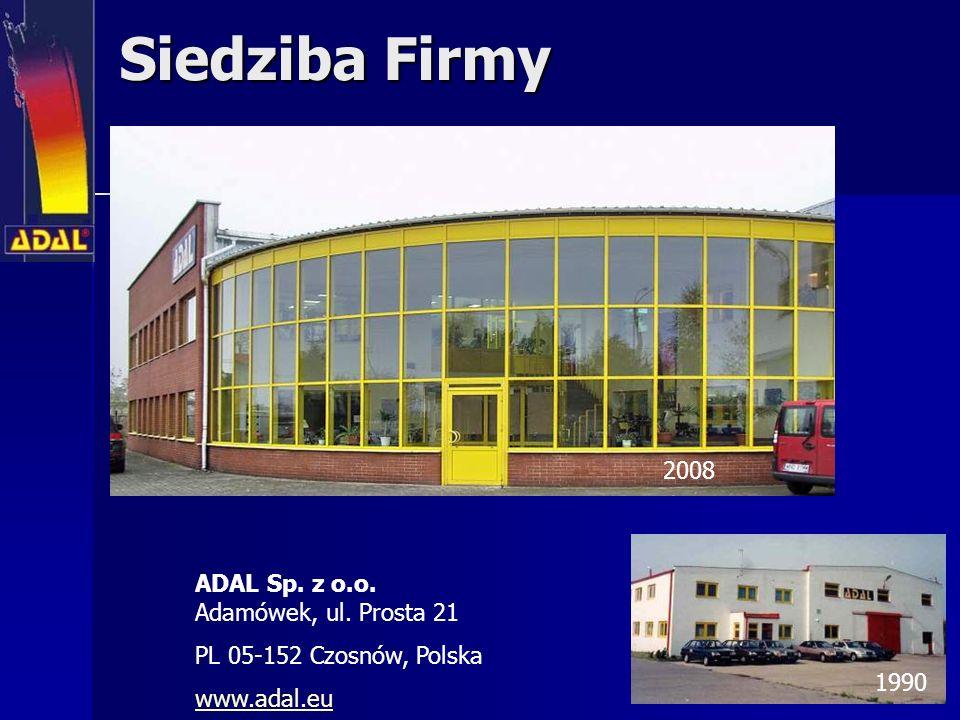 Siedziba Firmy 2008 ADAL Sp. z o.o. Adamówek, ul. Prosta 21