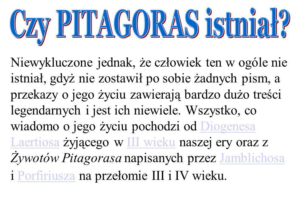 Czy PITAGORAS istniał