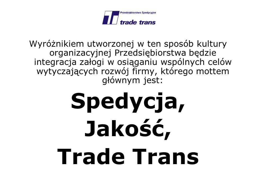 Spedycja, Jakość, Trade Trans
