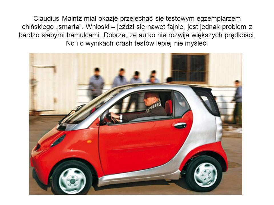 """Claudius Maintz miał okazję przejechać się testowym egzemplarzem chińskiego """"smarta ."""
