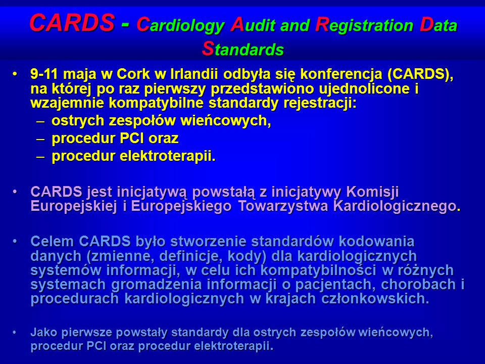 CARDS - Cardiology Audit and Registration Data Standards