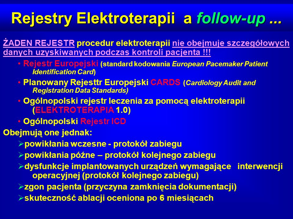 Rejestry Elektroterapii a follow-up ...